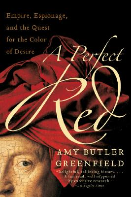 A Perfect Red By Greenfield, Amy Butler