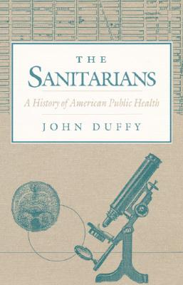 The Sanitarians By Duffy, John