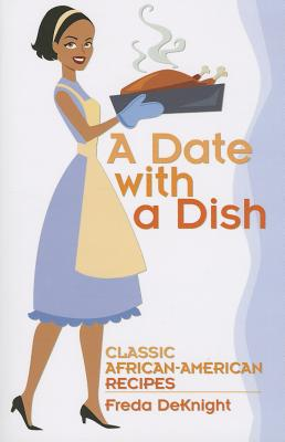 A Date With a Dish By Deknight, Freda